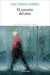 descargar epub El corazón del otro – Autor Ana Teresa Torres