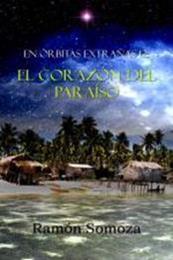 descargar epub El corazón del paraíso – Autor Ramón Somoza gratis