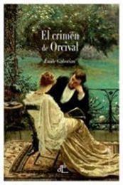 descargar epub El crimen de Orcival – Autor Émile Gaboriau