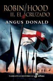 descargar epub El cruzado – Autor Angus Donald