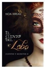 descargar epub El cuento del lobo – Autor Noa Xireau gratis