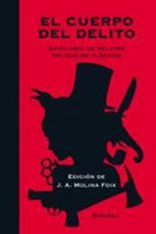 descargar epub El cuerpo del delito – Autor J.A.Molina Foix;Varios autores