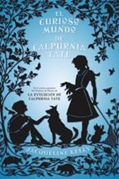 descargar epub El curioso mundo de Calpurnia Tate – Autor Jacqueline Kelly