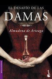 descargar epub El desafío de las damas – Autor Almudena de Arteaga gratis
