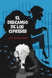 descargar epub El descanso de los cipreses – Autor Laura Esteban Romaní