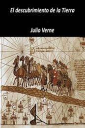 descargar epub El descubrimiento de la tierra – Autor Julio Verne gratis