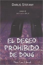 descargar epub El deseo prohibido de Doug – Autor Darlis Stefany gratis