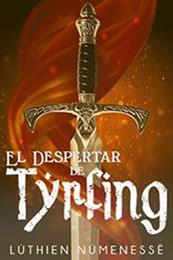 descargar epub El despertar de Tyrfing – Autor Lúthien Númenessë