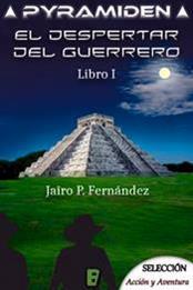 descargar epub El despertar del guerrero – Autor Jairo P. Fernández gratis