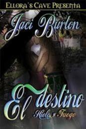descargar epub El destino: Hielo y fuego – Autor Jaci Burton