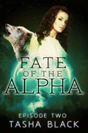 descargar epub El destino del Alfa Episodio II – Autor Tasha Black