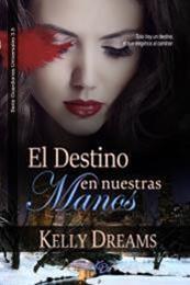 descargar epub El destino en nuestras manos – Autor Kelly Dreams gratis