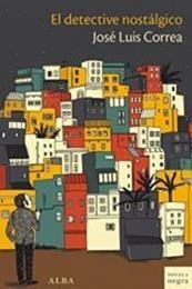 descargar epub El detective nostálgico – Autor José Luis Correa