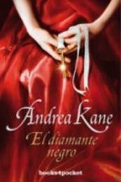 descargar epub El diamante negro – Autor Andrea Kane gratis
