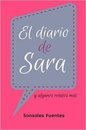 descargar epub El diario de Sara y algunos relatos más – Autor Sonsoles Fuentes gratis