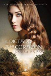 descargar epub El dictado de mi corazón – Autor Laura Nuño