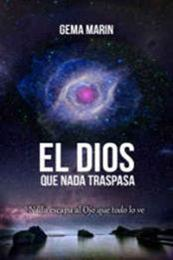 descargar epub El dios que nada traspasa – Autor Gema Marín
