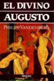 descargar epub El divino Augusto – Autor Philipp Vandenberg