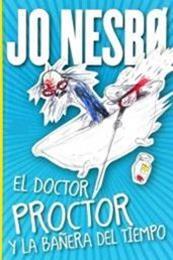 descargar epub El doctor Proctor y la bañera del tiempo – Autor Jo Nesbø