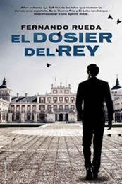 descargar epub El dosier del Rey – Autor Fernando Rueda gratis