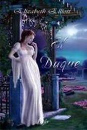 descargar epub El duque – Autor Elizabeth Elliott