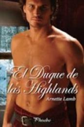 descargar epub El duque de las Highlands – Autor Arnette Lamb