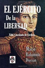descargar epub El ejército de la libertad – Autor Mario Bahamón Dussán