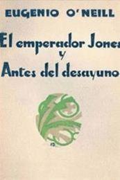descargar epub El emperador Jones & Antes del desayuno – Autor Eugene O'Neill gratis