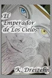 descargar epub El emperador de los cielos – Autor K. Dreizehn