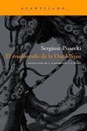 descargar epub El enamorado de la Osa Mayor – Autor Sergiusz Piasecki gratis