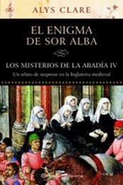 descargar epub El enigma de Sor Alba – Autor Alys Clare gratis