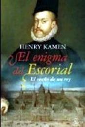 descargar epub El enigma del Escorial – Autor Henry Kamen