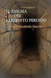 descargar epub El enigma del laberinto perdido – Autor Nuria Elisabeth Sánchez