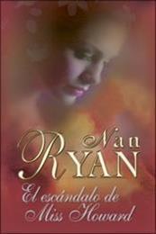 descargar epub El escándalo de la Señorita Howard – Autor Nan Ryan