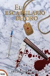 descargar epub El escapulario de oro – Autor José Carlos Sánchez Caballero gratis