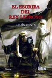 descargar epub El escriba del rey leproso – Autor Lluís Prats