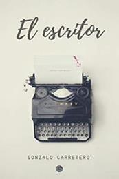 descargar epub El escritor – Autor Gonzalo Carretero Contreras