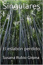 descargar epub El eslabón perdido – Autor Susana Rubio Girona gratis