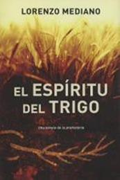 descargar epub El espíritu del trigo – Autor Lorenzo Mediano