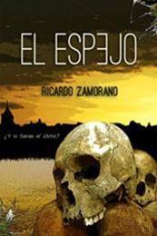 descargar epub El espejo – Autor Ricardo Zamorano gratis