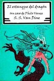 descargar epub El estanque del dragón – Autor S. S. Van Dine