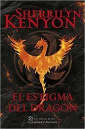 descargar epub El estigma del dragón – Autor Sherrilyn Kenyon gratis
