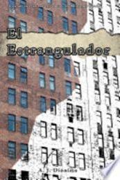 descargar epub El estrangulador – Autor Antonio J. Dionisio