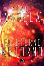 descargar epub El eterno retorno – Autor Pau Varela