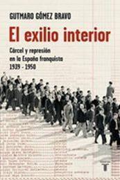 descargar epub El exilio interior – Autor Gutmaro Gómez Bravo gratis