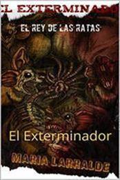 descargar epub El exterminador – Autor María Larralde gratis