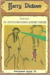 descargar epub El extraño resplandor verde – Autor Jean Ray