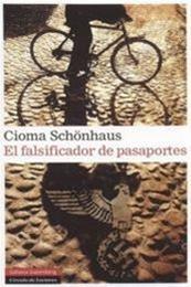 descargar epub El falsificador de pasaportes – Autor Cioma Schönhaus