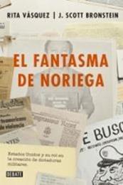 descargar epub El fantasma de Noriega – Autor Rita Vásquez gratis