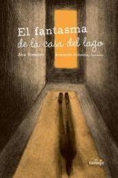 descargar epub El fantasma de la casa del lago – Autor Ana Romero